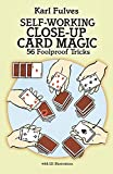 Self-Working Close-Up Card Magic: 56 Foolproof Tricks: 53 Foolproof Tricks (Dover Magic Books)