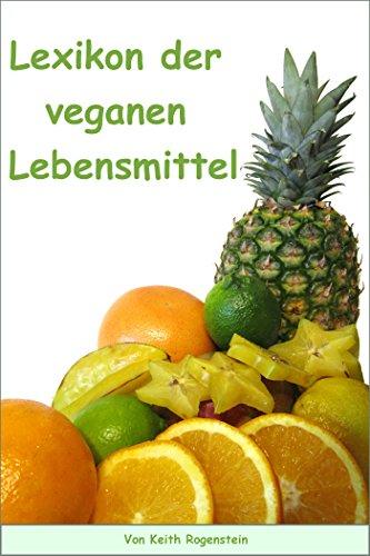 Lexikon der veganen Lebensmittel
