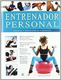 Entrenador Personal: Silueta, Resistencia y Energía (Salud y Bienestar)