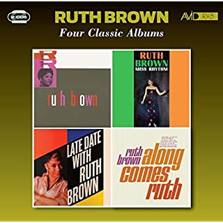 Four Classic Albums (Rock & Roll / Miss Rhythm / Late Date With Ruth Brown / Along Comes Ruth)