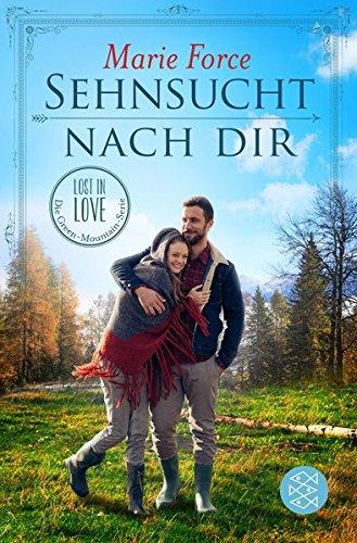 Sehnsucht nach dir (Lost in Love. Die Green-Mountain-Serie)