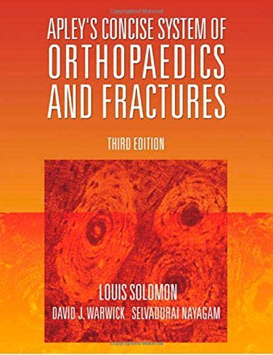 Apley's Concise System of Orthopaedics and Fractures, Third Edition (Hodder Arnold Publication) by Louis Solomon (2005-03-31)