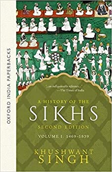 A History of the Sikhs, Volume 1: 1469-1839 by [Singh, Khushwant, Singh, Pratap]