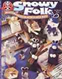 Telecharger Livres Snowy Folk Winter Wanderers Made With What Nots Suzanne McNeill Originals (PDF,EPUB,MOBI) gratuits en Francaise