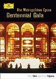 Metropolitan Opera Centennial Gala kostenlos online stream