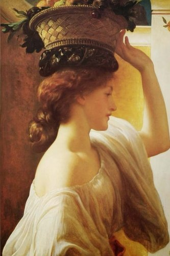 Blank Journal - Fine Art Series Book 1: A Girl with a Basket of Fruit - Sir Frederic Lord Leighton