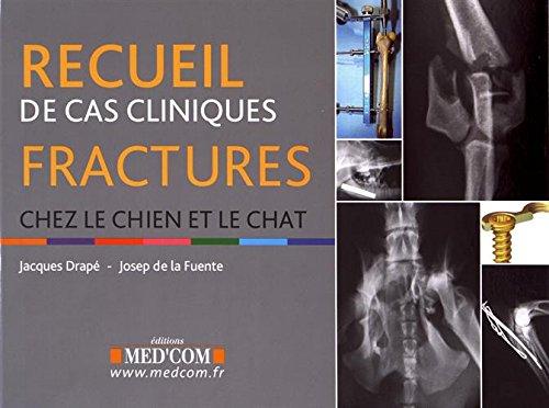 recueil-de-cas-cliniques-fractures-chez-le-chien-et-le-chat