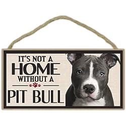 Letrero de madera: no es un hogar sin un Pit Bull (Pitbull Terrier) | perros, regalos