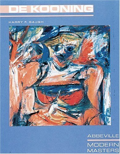 Willem De Kooning (Modern Masters Series) by Harry F. Gaugh (1983-10-01)