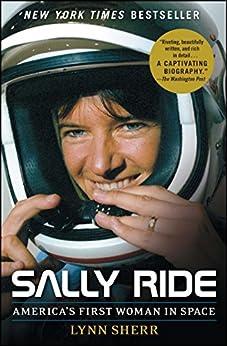 Sally Ride: America's First Woman in Space (English Edition) par [Sherr, Lynn]