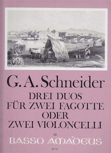 AMADEUS SCHNEIDER G.A. - DREI DUOS FÜR ZWEI VIOLONCELLI ODER ZWEI VIOLONCELLI Klassische Noten Fagott