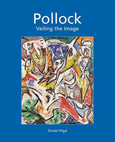 Pollock: Veiling the Image