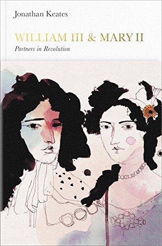 William III & Mary II (Penguin Monarchs): Partners in Revolution