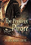 The Penitent Pirate by Jules Radcliffe front cover