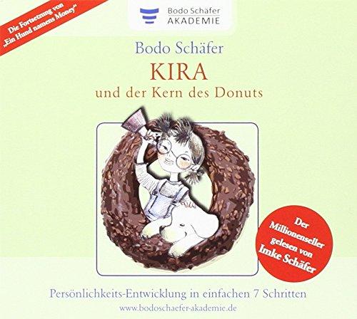 Kira und der Kern des Donuts: Hörbuch