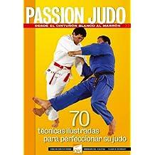 Passion Judo, Desde el cinturon blanco al marron