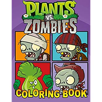 Plants Vs Zombies Coloring Book: Great 31 Illustrations For Kids