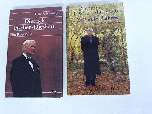 Zeit eines Lebens. Auf Fährtensuche/ Dietrich Fischer-Dieskau. Eine Biographie. 2 Bände