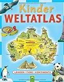 Kinderweltatlas: Länder-Tiere-Kontinente