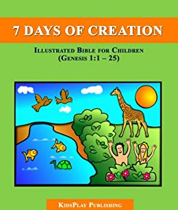 The Seven Days of Creation: Illustrated Bible for Children ...