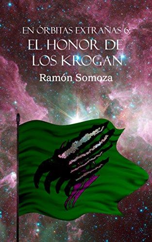 El honor de los Krogan (En órbitas extrañas nº 6) por Ramón Somoza