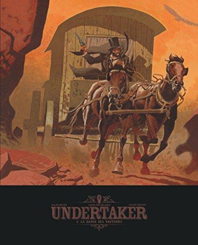Undertaker - tome 2 - La danse des vautours - édition bibliophile