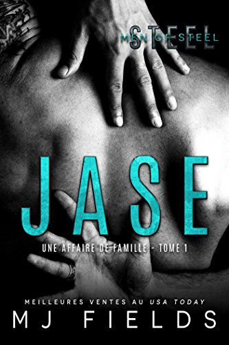 Jase: Une affaire de famille #1 par MJ Fields