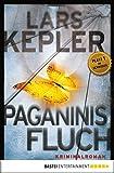 Paganinis Fluch: Kriminalroman (Joona Linna 2) von Lars Kepler