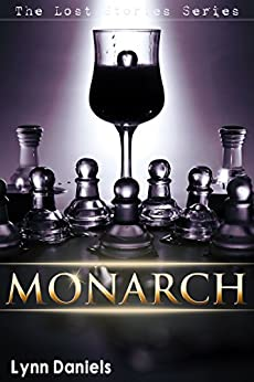 Monarch (The Lost Stories Book 5) by [Daniels, Lynn]