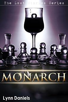 Monarch (The Lost Stories Book 5) (English Edition) par [Daniels, Lynn]