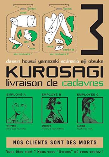 Kurosagi T03 : Livraison de Cadavres