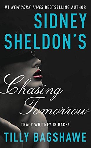 Sidney Sheldon's Chasing Tomorrow por Sidney Sheldon