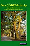 Das CODIT-Prinzip: Von den Bäumen lernen für eine fachgerechte Baumpflege - Dirk Dujesiefken