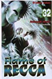 Flame of Recca -Tome 32-