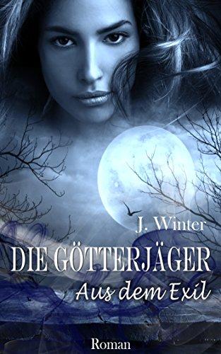 Buchseite und Rezensionen zu 'Die Götterjäger - Aus dem Exil (Band 1)' von Jeanne Winter