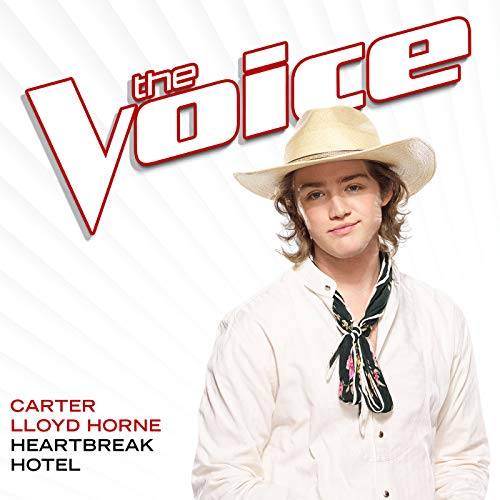 Carter Hotel (Heartbreak Hotel (The Voice Performance))