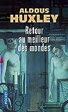 Telecharger Livres Retour au meilleur des mondes (PDF,EPUB,MOBI) gratuits en Francaise