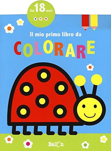 Il mio primo libro da colorare. Ediz. a colori: 2