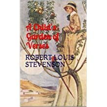 A Child's Garden of Verses (Illustrated Edition)