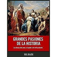 Grandes pasiones de la historia