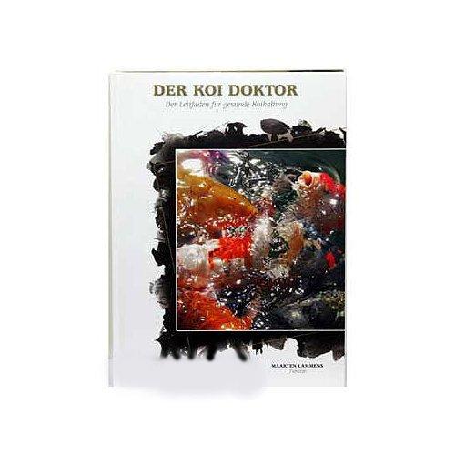 Der Koi Doktor  - Fachbuch über die Koihaltung