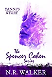Yanni's Story (The Spencer Cohen Series Book 4) (English Edition)