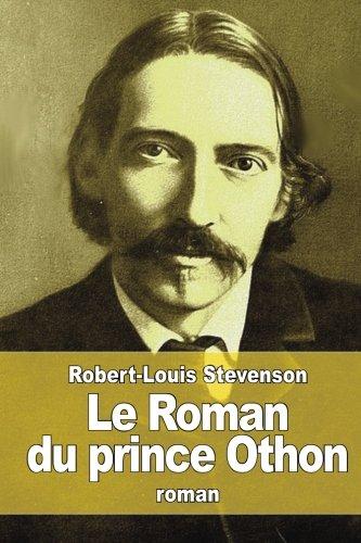 Le Roman du prince Othon par Robert Louis Stevenson