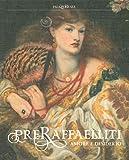 Preraffaelliti. Amore e desiderio. Catalogo della mostra (Milano, 19 giugno-6 ottobre 2019). Ediz. illustrata