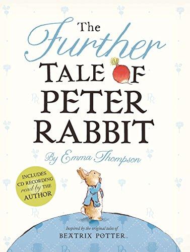 The Further Tale of Peter Rabbit (World of Beatrix Potter: Peter Rabbit) por Emma Thompson