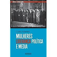 Mulheres, Liderança Política e Media (Portuguese Edition)
