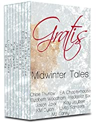 Gratis : Midwinter Tales: an erotica anthology (Gratis Anthologies Book 1)