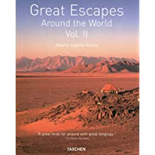 Great Escapes Around the World: Vol. 2