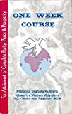 One Week Course for Attainment of Complete Purity Peace & Prosperity (Brahma Kumaris): The Official Rajyoga 7 Days Course