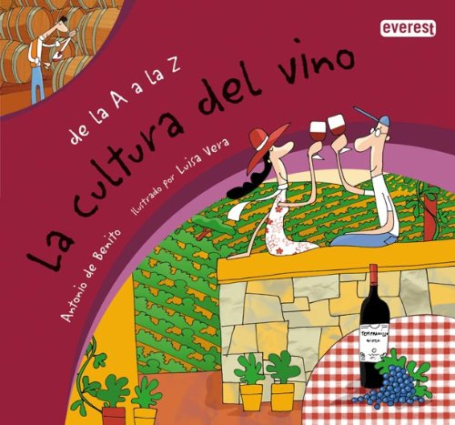 De la A a la Z. La cultura del vino